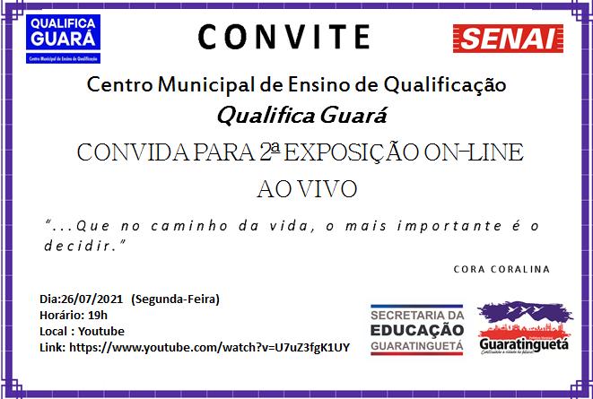 Qualifica Guará realizará a 2° exposição online